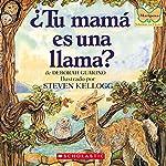 Is Your Mama a Llama? (Spanish Edition) | Deborah Guarino