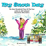 'My Snow Day' -children snow book about buliding  a snow-woman (The Most Wonderful Time Of The Year, a Christmas book level 3)