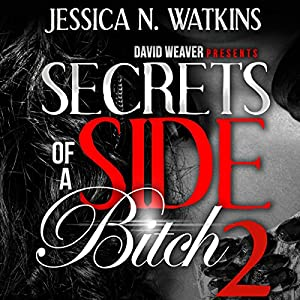Secrets of a Side Bitch 2 Audiobook