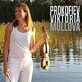 Prokofiev: Violin Concerto No.2, Solo Violin Sonata, Duo Violin Sonata