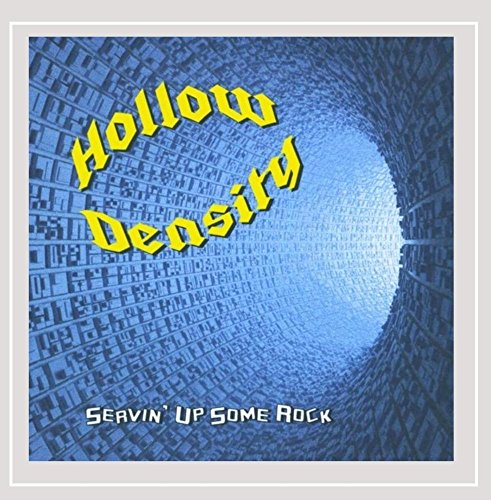 Hollow Density - Servin' Up Some Rock