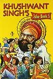 Khushwant Singh's Joke Book 5 (v. 5) (812220239X) by Khushwant Singh