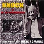 Knock / M. Le Trouhadec | Jules Romains