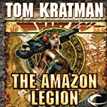 The Amazon Legion: Carrera, Book 4 | Tom Kratman