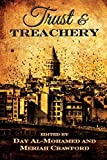 img - for Trust and Treachery: Tales of Power and Intrigue book / textbook / text book