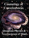 Cosmology of Consciousness: Quantum P...