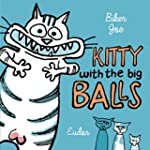 Kitty with the big Balls (English Edi...