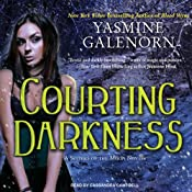 Courting Darkness: Sisters of the Moon, Book 10 | [Yasmine Galenorn]