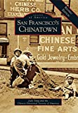 img - for San Francisco's Chinatown: A Revised Edition (Images of America) book / textbook / text book