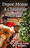 Depoe Mouse A Christmas Surprise: A Children's Picture Book