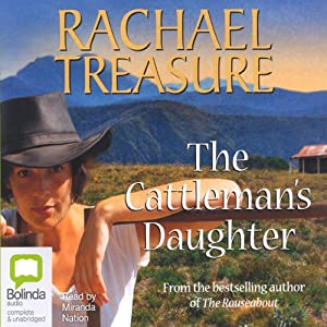 The Cattleman's Daughter | [Rachael Treasure]