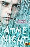 Atme nicht: Roman (German Edition)