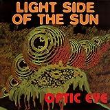 Optic Eye Light Side of the Sun [VINYL]