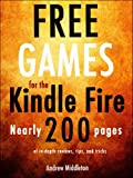 Free Games for the Kindle Fire (Free Kindle Fire Apps That Dont Suck)