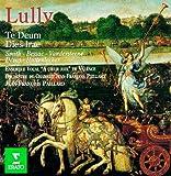 Lully : Te Deum & Dies Irae