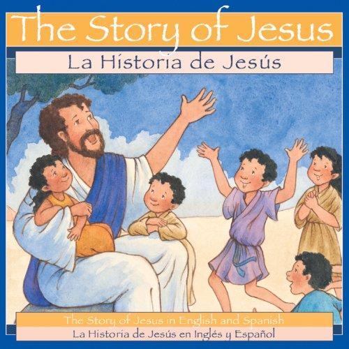 Ideals Children's Books The Story of Jesus / La Historia de Jesus ...