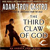 The Third Claw of God: Andrea Cort, Book 2 | [Adam-Troy Castro]