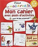J'aime la maternelle - Mon cahier avec plein d'activités pour ne pas m'ennuyer ! 3-6 ans cover image