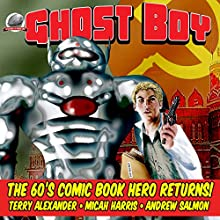 Ghost Boy, Volume 1 Audiobook by Terrence Alexander, Micah Harris, Andrew Salmon Narrated by Roger Price