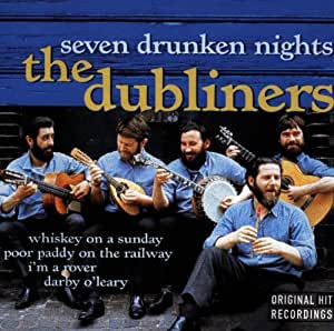 Dubliners Seven Drunken Nights Amazon Com Music