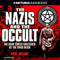 Nazis and the Occult Audiobook by Paul Roland Narrated by William Roberts