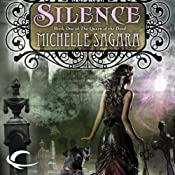 Silence: Queen of the Dead, Book 1 UNABRIDGED by Michelle Sagara Narrated by Alexandra Bailey
