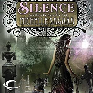 Silence: Queen of the Dead, Book 1 | [Michelle Sagara]