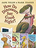 img - for Set of 5 How Do Dinos Books By Jane Yolen & Mark Teague Includes How Do Dinosaurs Go to School?, Say I Love You?, Say Goodnight?, Get Well Soon?, & Eat Their Food? book / textbook / text book