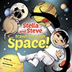 Stella and Steve Travel through Space!