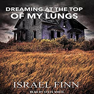 Dreaming at the Top of My Lungs Audiobook