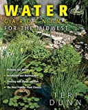 img - for Water Gardening for the Midwest book / textbook / text book