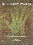 img - for Blue Mountains dreaming: The aboriginal heritage book / textbook / text book