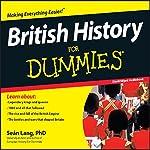 British History for Dummies | Sean Lang