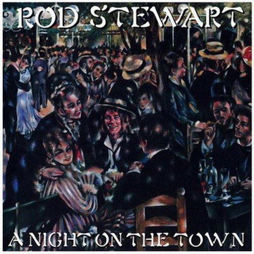 Rod Stewart - A Night On The Town - Zortam Music