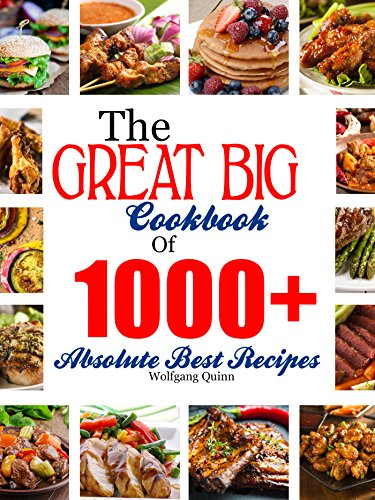 The Great Big Cookbook Of 1000+ Absolute Best Recipes (The Best New Recipe compare prices)