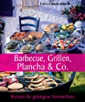 Barbecue, Grillen, Plancha & Co: Reze...
