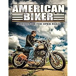 American Biker: Freedom on the Open Road