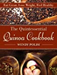 The Quintessential Quinoa Cookbook: E...