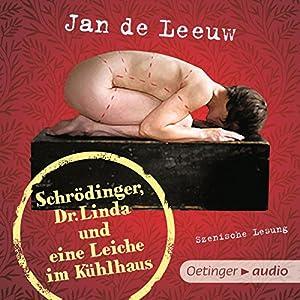 Schrödinger, Dr. Linda und eine Leiche im Kühlhaus Hörbuch