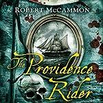The Providence Rider: A Matthew Corbett Novel, Book 4 | Robert McCammon