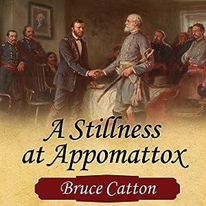 A Stillness at Appomattox Audiobook