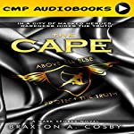 The Cape: A Dark Spores Novel, Book 3 | Braxton A. Cosby