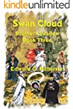 Swan Cloud - Southern Swallow Book III (The Southern Swallow 3)
