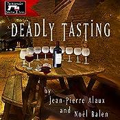 Deadly Tasting (St. Pétrus et le Saigneur) | Jean-Pierre Alaux, Noël Balen, Sally Pane (translator)
