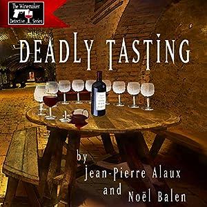 Deadly Tasting (St. Pétrus et le Saigneur) Audiobook