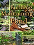 A Practical Guide to Building & Maint...
