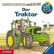 Der Traktor (Wieso? Weshalb? Warum? junior) | Wolfgang Metzger, Andrea Erne
