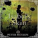 Isabel's Skin | Peter Benson