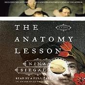 The Anatomy Lesson: A Novel | [Nina Siegal]
