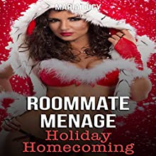 Roommate Menage: Holiday Homecoming | Livre audio Auteur(s) : Maria Lucy Narrateur(s) : Neil Keck